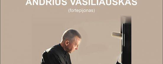 """Koncertas """"RUDENS SONATA"""" - Andrius Vasiliauskas"""
