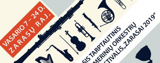 """I-asis Tarptautinis kamerinių orkestrų festivalis ,,Zarasai 2019"""""""
