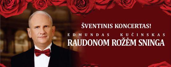 """18 VAL. EDMUNDO KUČINSKIO ŠVENTINIS KONCERTAS """"RAUDONOM ROŽĖM SNINGA"""", ZARASŲ KULTŪROS CENTRE"""