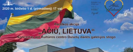 """Padėkos koncertas .""""Ačiū, Lietuva"""""""