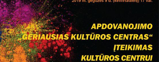 """Apdovanojimo  """"GERIAUSIAS 2018 METŲ KULTŪROS CENTRAS""""   įteikimo Kultūros centrui Dusetų dailės galerijai ceremonija, 2019 m. gegužės 9 d. (ketvirtadienį) 17 val."""