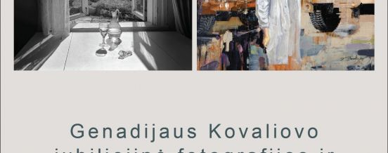 Jubilee exhibition of G. Kovaliovas photography and A. Kovaliovas painting exhibition