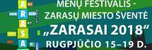 """Menų festivalis ,,Zarasai 2018"""" vyks rugpjūčio 15 - 17 dienomis"""