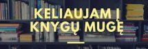 Keliaujam į knygų mugę Vilniuje
