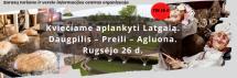 ATŠAUKTA! Kviečiame aplankyti Latgalą. Daugpilis – Preili – Agluona. Rugsėjo 26 d.