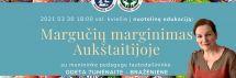 Nuotolinė edukacija - Margučių marginimas Aukštaitijoje. Kovo 30 d. 18 val.