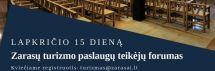 LAPKRIČIO 15 DIENĄ TURIZMO PASLAUGŲ TEIKĖJŲ FORUMAS