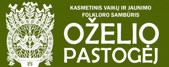 """Lapkričio 21 d. 15.00 val. Zarasų kultūros centre vyks kasmetinis vaikų ir jaunimo folkloro sambūris """"OŽELIO PASTOGĖJ"""""""