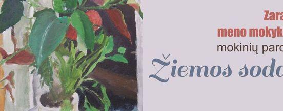 """Zarasų meno mokyklos mokinių paroda """"Žiemos sodas"""", Zarasų viešojoje bibliotekoje"""